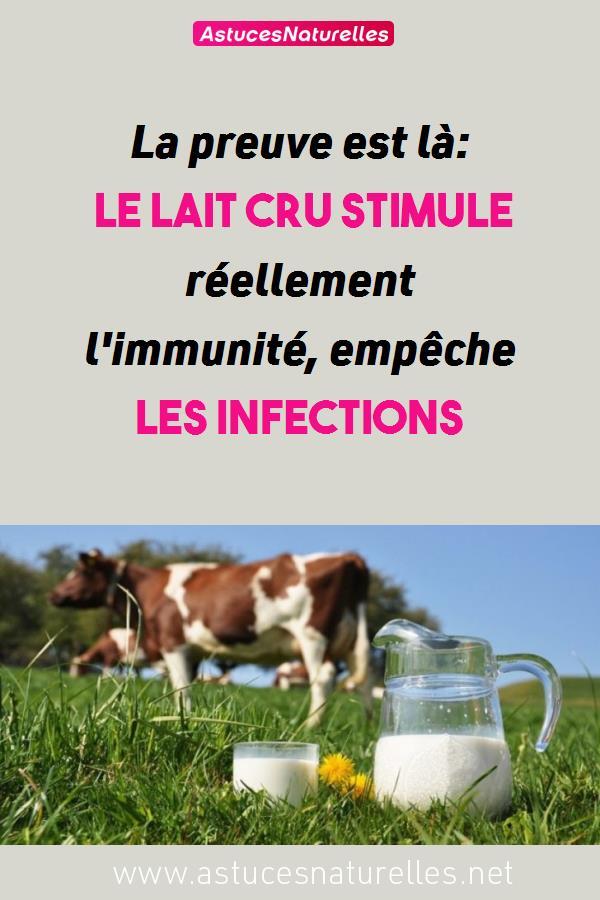 La preuve est là: le lait cru stimule réellement l'immunité, empêche les infections