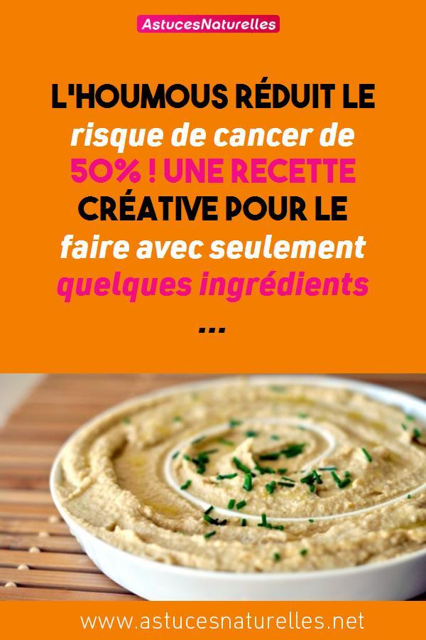 L'Houmous réduit le risque de cancer de 50% ! Une recette créative pour le faire avec seulement quelques ingrédients …