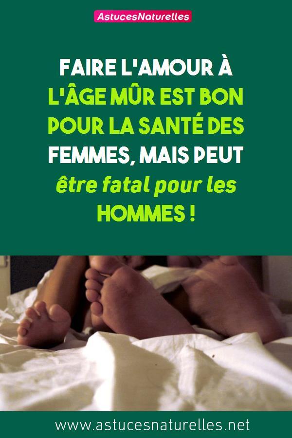 Faire l'amour à l'âge mûr est bon pour la santé des femmes, mais peut être fatal pour les hommes !