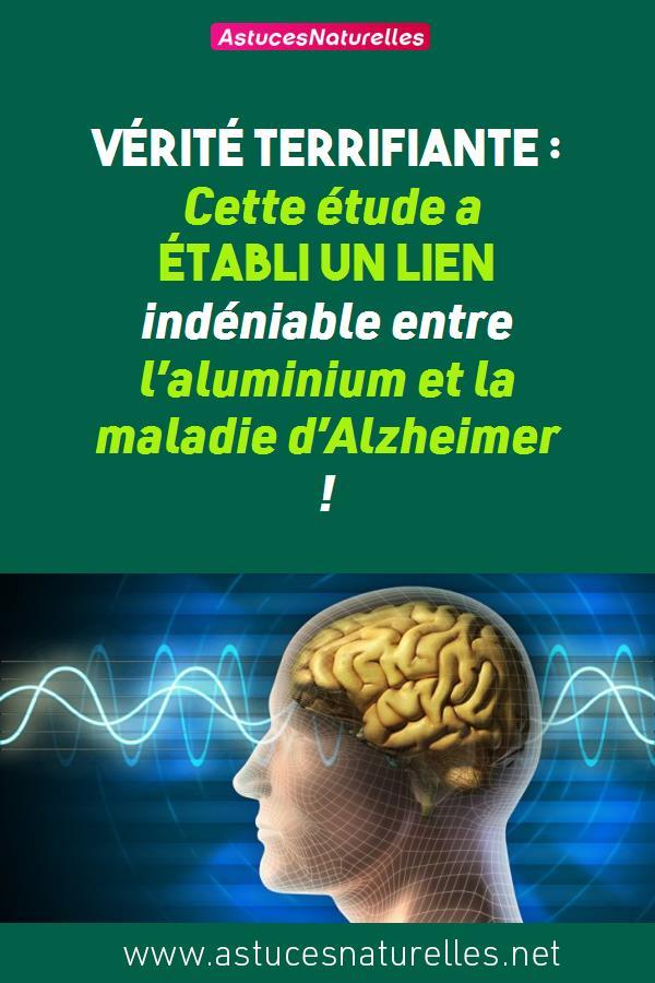 Vérité Terrifiante : Cette étude a établi un lien indéniable entre l'aluminium et la maladie d'Alzheimer !