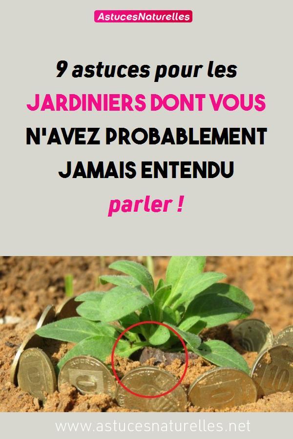 9 astuces pour les jardiniers dont vous n'avez probablement jamais entendu parler !