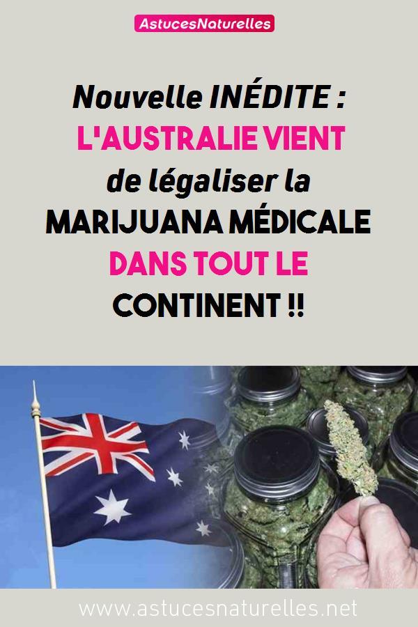 Nouvelle INÉDITE : L'Australie vient de légaliser la marijuana médicale dans tout le continent !!