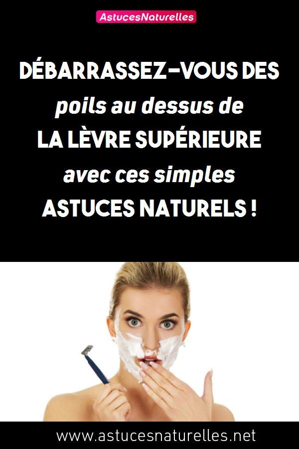 Débarrassez-vous des poils au dessus de la lèvre supérieure avec ces simples astuces naturels !