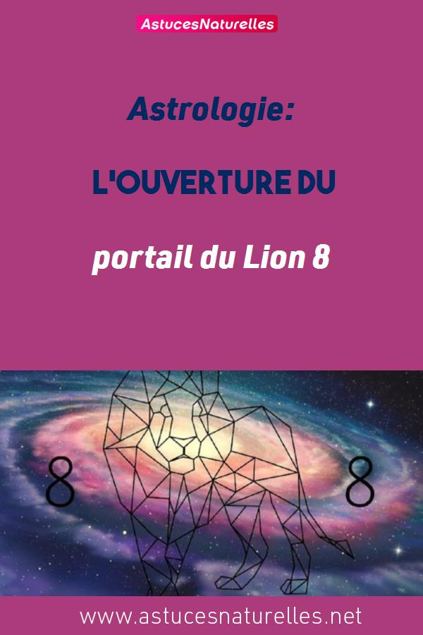 Astrologie: L'ouverture du portail du Lion 8:8 entraînera de profonds changements énergétiques
