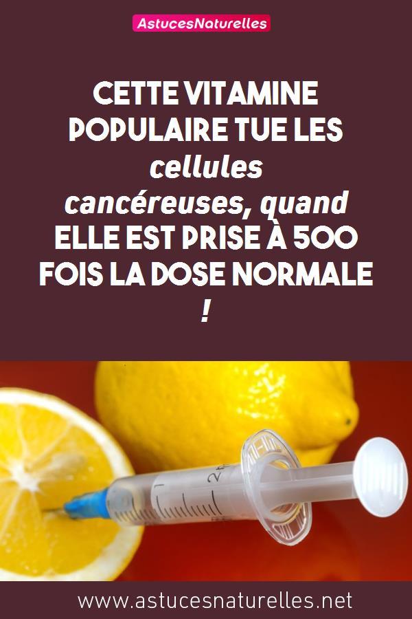 Cette vitamine populaire tue les cellules cancéreuses, quand elle est prise à 500 fois la dose normale !