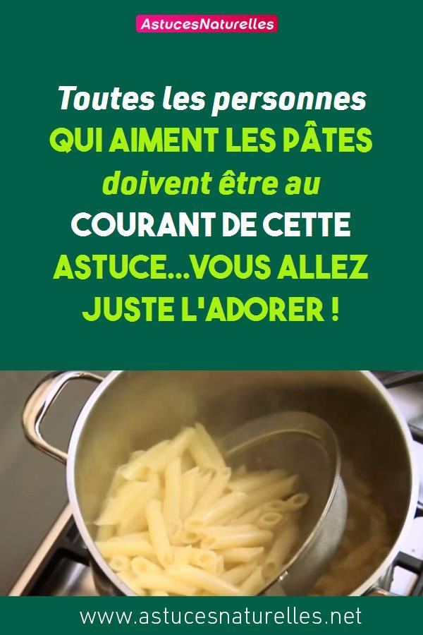 Toutes les personnes qui aiment les pâtes doivent être au courant de cette ASTUCE…Vous allez juste l'adorer !