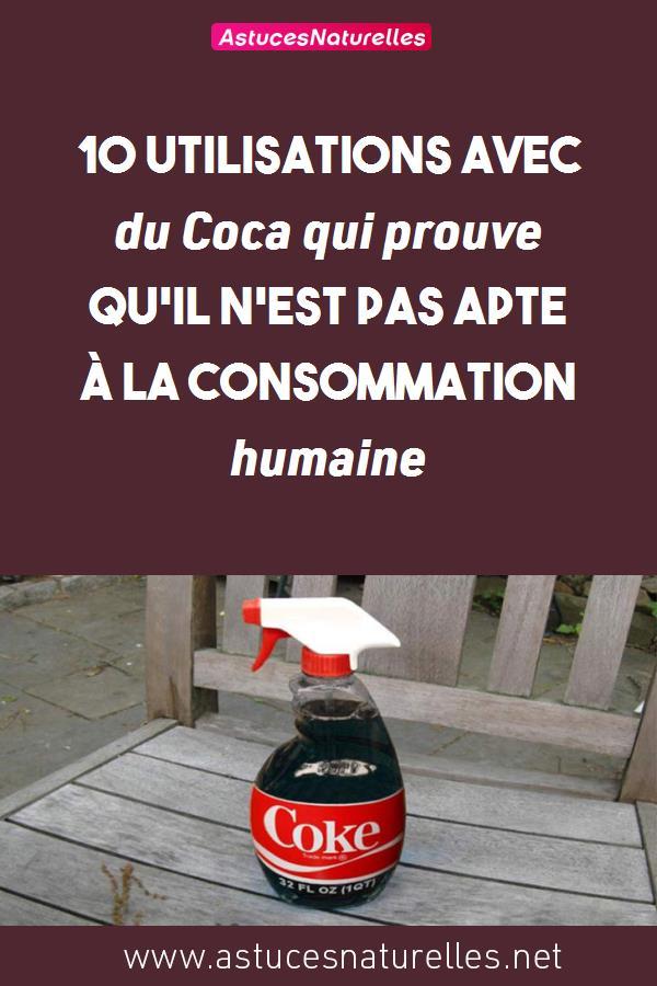 10 utilisations avec du Coca qui prouve qu'il n'est pas apte à la consommation humaine