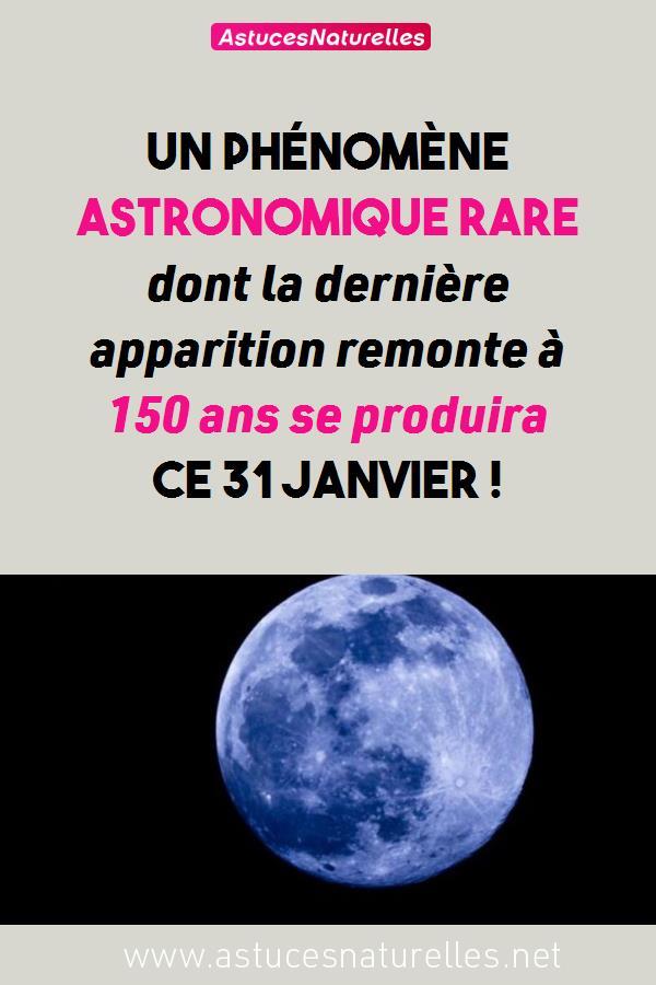 Un phénomène astronomique rare dont la dernière apparition remonte à 150 ans se produira ce 31 janvier !