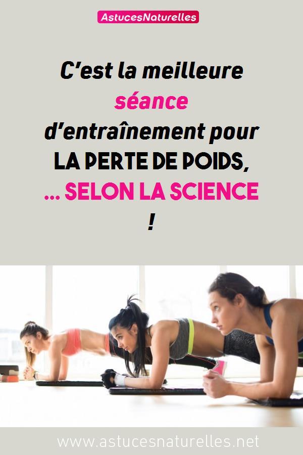 C'est la meilleure séance d'entraînement pour la perte de poids, … Selon la Science !